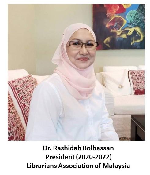 Dr. Rashidah Bolhassan, President, LAM