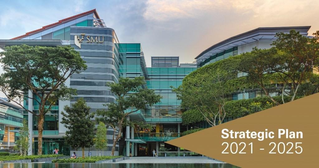 Singapore Management University Libraries Strategic Plan 2021-2025