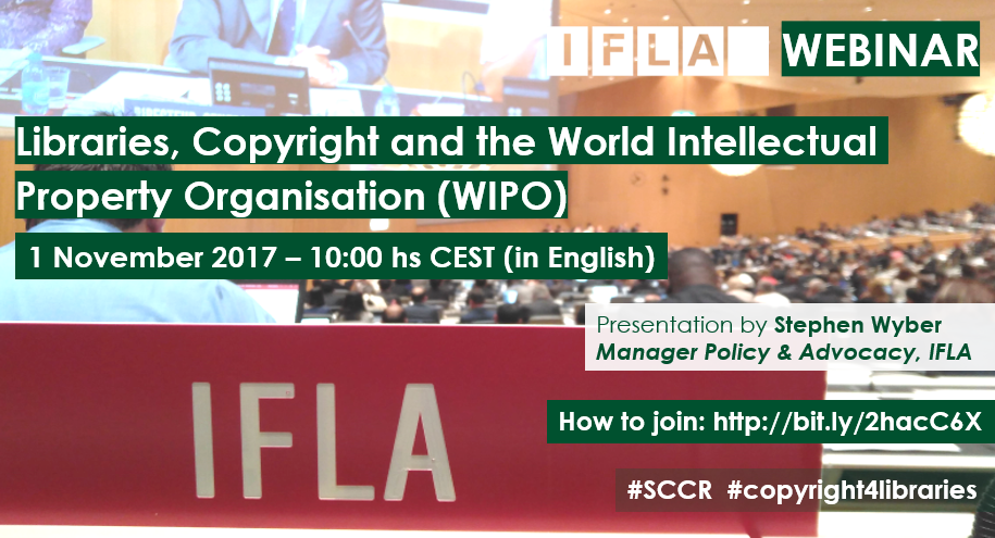 IFLA Webinar: Libraries, Copyright and the World Intellectual Property Organisation