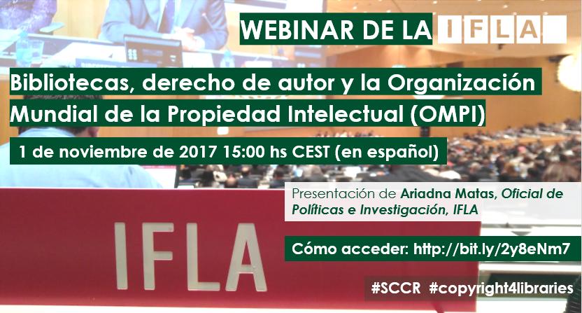 Webinar de la IFLA: Bibliotecas, derecho de autor y la Organización Mundial de la Propiedad Intelectual