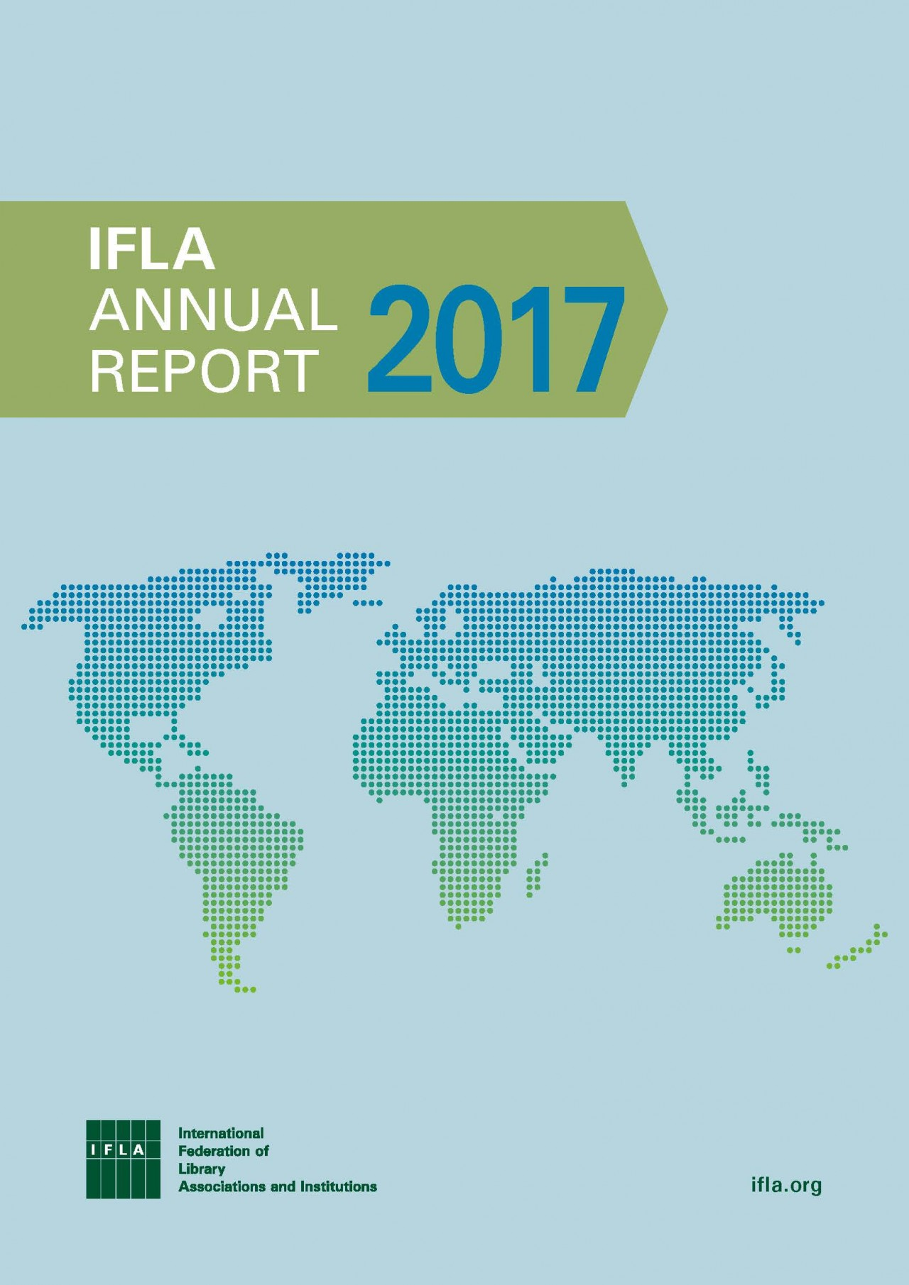 IFLA Now available: IFLA Annual Report 2017
