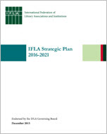 IFLA Strategic Plan 2016 - 2021