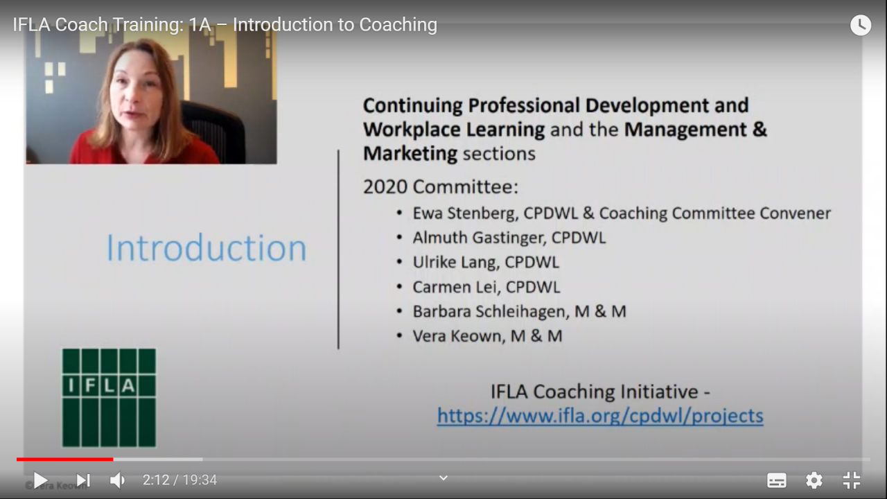 YouTube video, IFLA Coach Training, Introduction to Coaching, offered by Vera Keown, Certified Leadership Coach