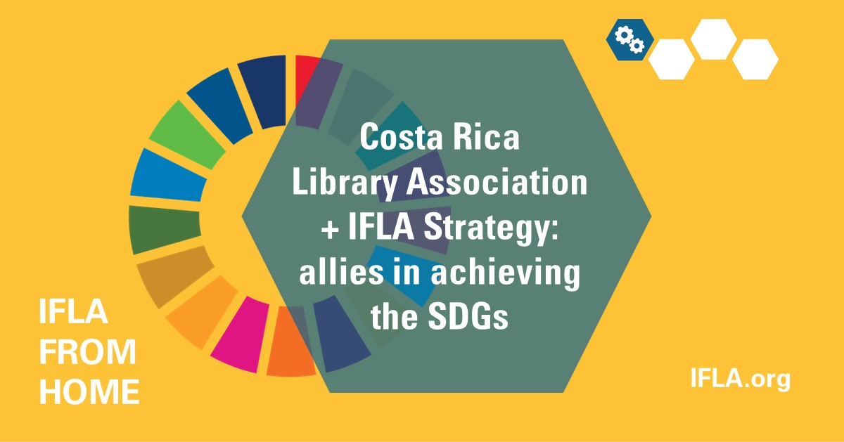 Costa Rica libraries + IFLA Strategy