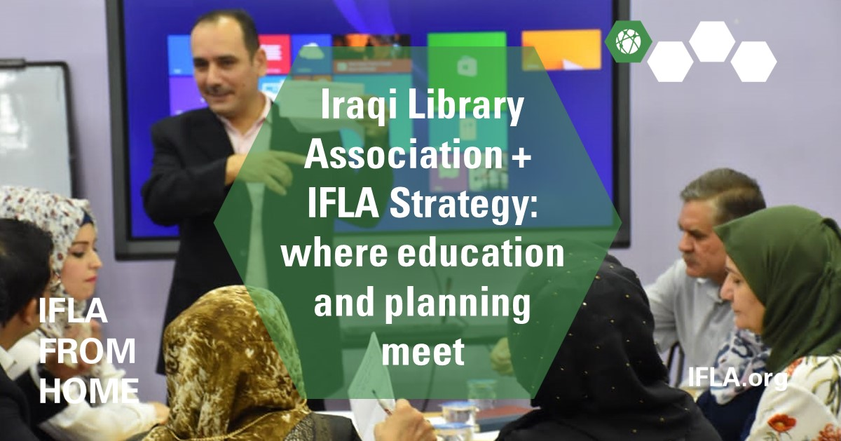 Iraqi libraries + IFLA Strategy