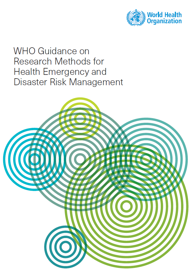 WHO Guidance on Research Methods for Health Emergency and Disaster Risk Management
