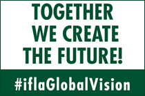 IFLA Global Vision banner - Together We Create the Future