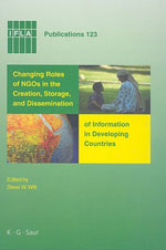 Changing Roles of NGOs in the Creation, Storage, and Dissemination of Information in Developing Countries