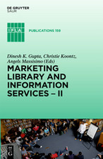 Marketing Library and Information Services II: A Global Outlook