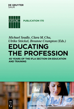 Educating the Profession: 40 years of the IFLA Section on Education and Training