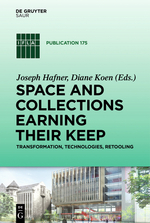Space and Collections Earning their:  Keep Transformation, Technologies, Retooling