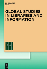 Global Studies in Libraries and Information Series