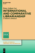 International and Comparative Librarianship: Concepts and Methods for Global Studies