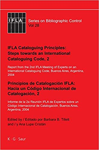 IFLA Cataloguing Principles: Steps Towards an International Cataloguing Code, 2