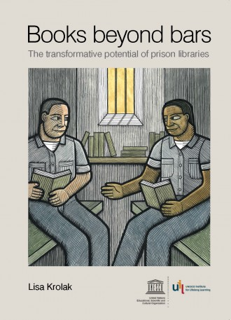 Front cover, Books Beyond Bars. Cover: UNESCO Institute for Lifelong Learning. Image: Clifford Harper