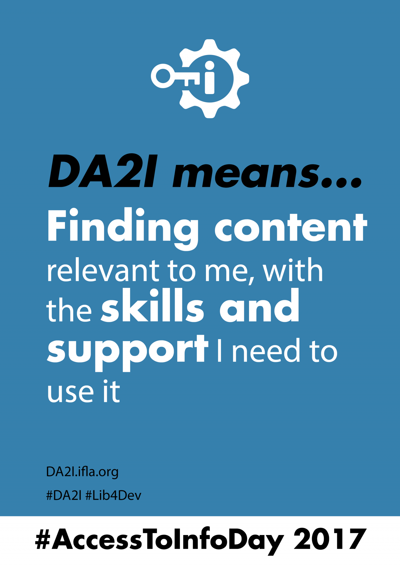 DA2I means finding content relevant to me, with the skills and support I need to use it