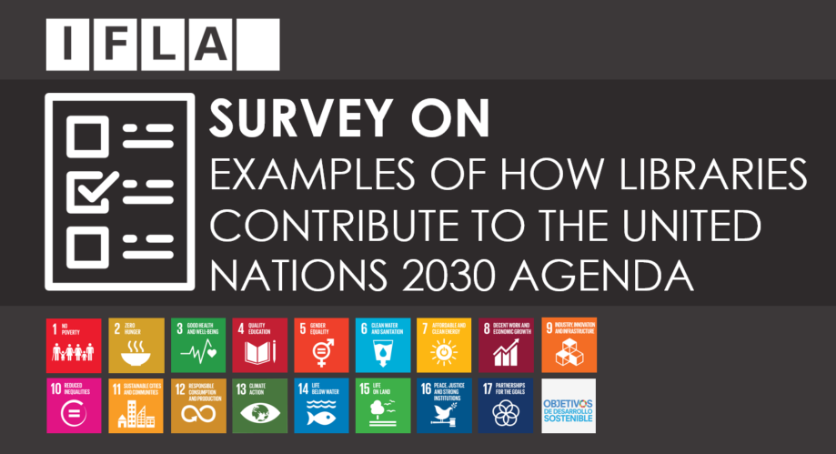 Survey on Examples of How Libraries Contribute to the UN 2030 Agenda