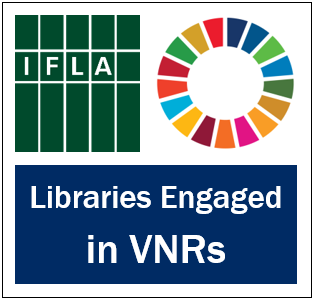 Libraries engaged in VNRs, IFLA logo, SDG Wheel