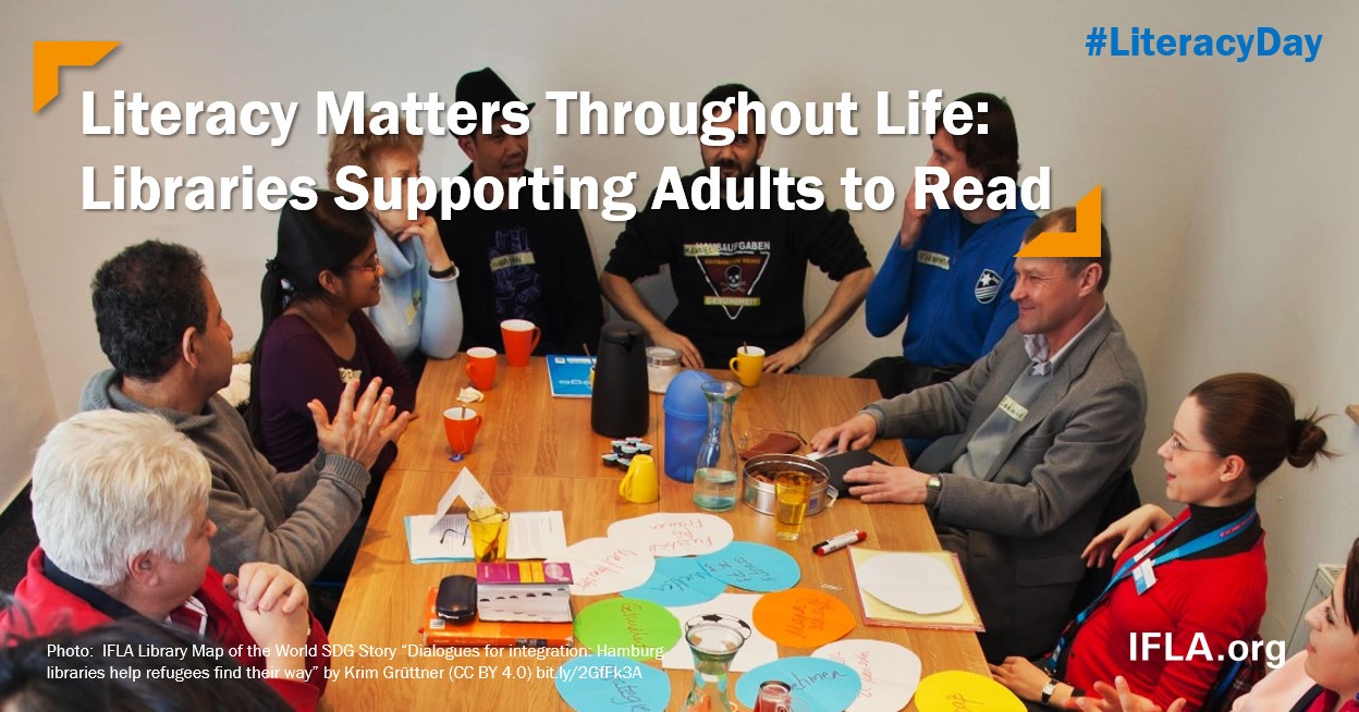 Image: Group of adults involved in a literacy class. Text: Literacy matters throughout life - libraries supporting adults to read