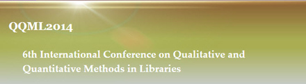 6th Qualitative and Quantitative Methods in Libraries International Conference (QQML2014)